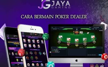 cara bermain poker dealer